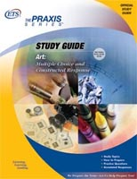 Art Study Guide: Multiple Choice and Constructed Response (0131, 0133)