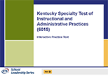 Kentucky Specialty Test of Instructional and Administrative Practices (6015), 90-Day Subscription