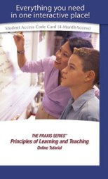 Principles of Learning and Teaching (PLT) Online Tutorial, (0521, 0522, 0523, 0524, 0621, 0622, 0623, 0624), Four-Month Subscription