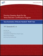 Practice Question eBook for the TExES™ Generalist EC-6, Rev 2011 (Test Code 191)