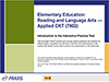 Elementary Education: Reading and Language Arts—Applied CKT (7902), 90-Day Subscription