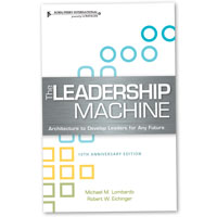 The Leadership Machine: Architecture to Develop Leaders for Any Future