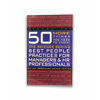 50 More Things You Need to Know: The Science Behind Best People Practices for Managers & HR