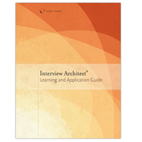 Interview Architect® Learning and Application Guide
