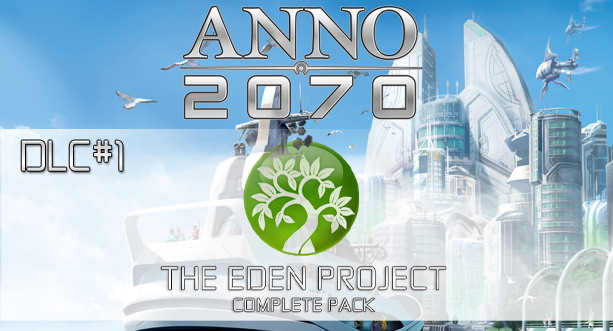 ANNO 2070™ DLC 1 – The Eden Project Complete Pack
