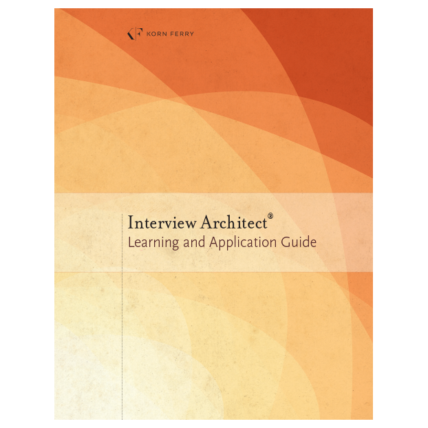 Interview Architect® Learning and Application Guide – Based on the 67 Competency Model