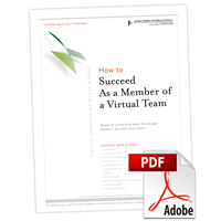Career Architect® Express Virtual Teams in a Virtual World: How to Succeed as a Member of a Virtual Team