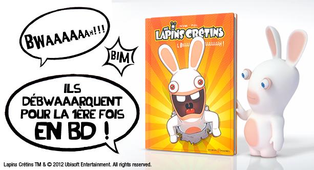 BD The Lapins Crétins - Tome 1. Bwaaaaaaaaaaah